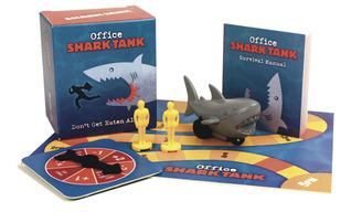 Office Shark Tank: Dont Get Eaten Alive!  by  Running Press