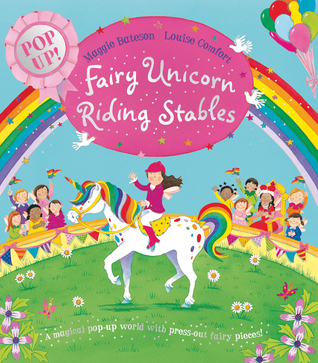 Fairy Unicorn Riding Stables: Pop Up!  by  Maggie Bateson