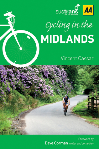 Cycling in Midlands  by  A.A. Publishing