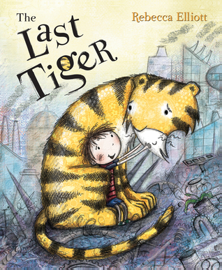 The Last Tiger Rebecca Elliott