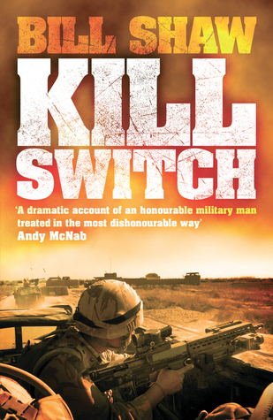 Kill Switch. Bill Shaw by Bill Shaw