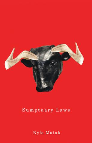 Sumptuary Laws Nyla Matuk