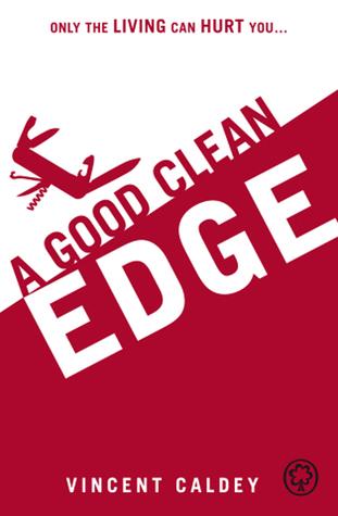A Good Clean Edge Vincent Caldey