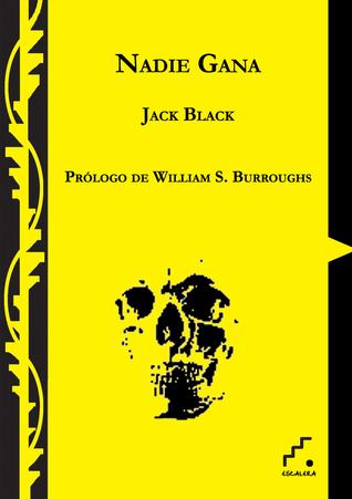 Nadie gana  by  Jack Black