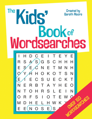The Kids Book of Wordsearches Gareth Moore