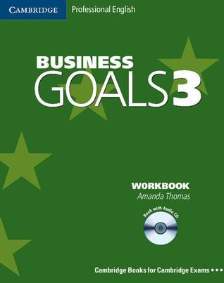 Business Goals 3 Workbook with Audio CD  by  Amanda Thomas