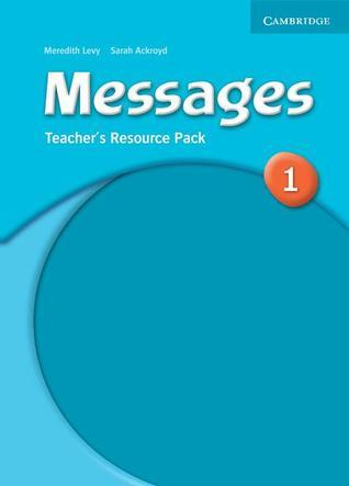 Messages 1 Teachers Resource Pack Sarah Ackroyd