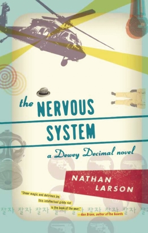 The Nervous System Nathan Larson