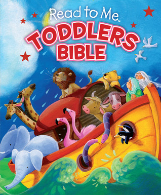 Read to Me Toddlers Bible B&H Editorial Staff