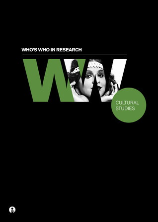 Whos Who in Research: Cultural Studies  by  Intellect Books