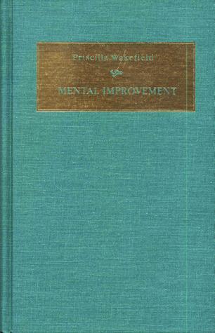 Mental Improvement  by  Priscilla Wakefield