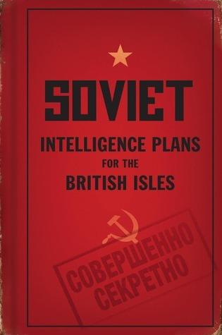 Soviet Intelligence Plans for the British Isles  by  John M. Davies