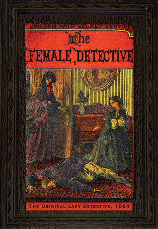 The Female Detective Andrew Forrester