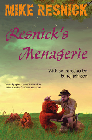 Resnicks Menagerie Mike Resnick