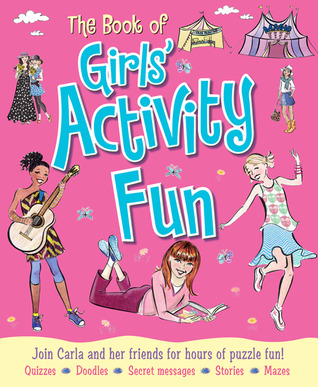 The Book of Girls Activity Fun: Join Milly and Her Friends for Hours of Puzzle Fun!  by  Lisa Miles
