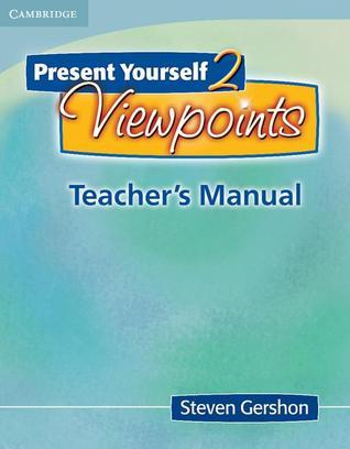 Present Yourself 2 Viewpoints Teachers Manual  by  Steven Gershon