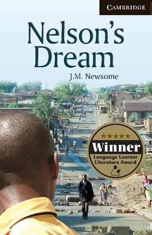 Nelsons Dream (Cambridge English Readers Level 6 Advanced)  by  J. M. Newsome
