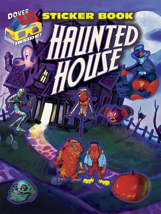 3-D Sticker Book--Haunted House  by  Scott Altmann