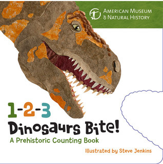 1-2-3 Dinosaurs Bite: A Prehistoric Counting Book  by  American Museum of Natural History
