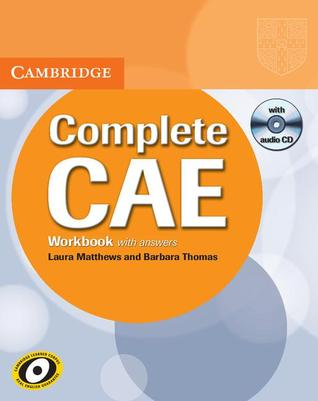 Complete CAE Workbook with Answers with Audio CD Laura Matthews