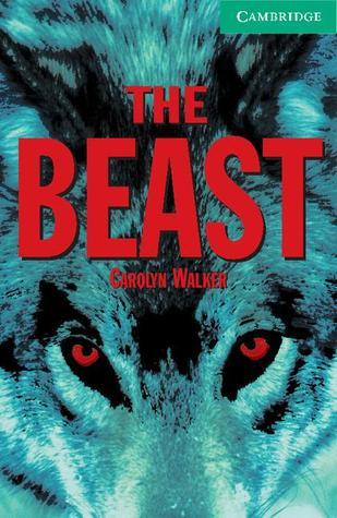 The Beast Level 3  by  Carolyn Walker