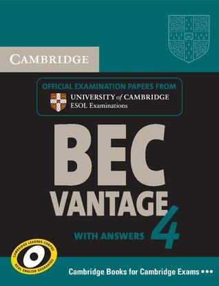 Cambridge BEC 4 Vantage Self-study Pack (Students Book with answers and Audio CDs (2))  by  University of Cambridge ESOL