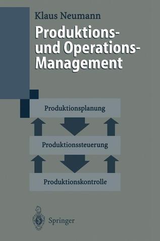 Produktions- Und Operations-Management  by  Klaus Neumann