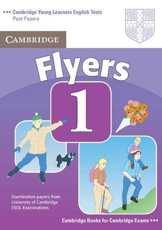 Cambridge Flyers 1: Examination Papers from the University of Cambridge ESOL Examinations: English for Speakers of Other Languages  by  Cambridge University Press