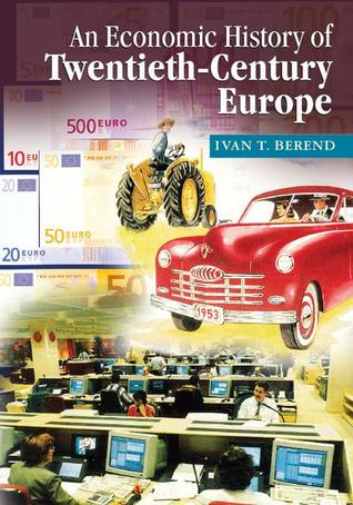 Decades of Crisis: Central and Eastern Europe Before World War II  by  Iván T. Berend