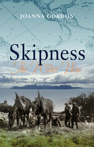 Skipness: Memories of a Highland Estate Angus Graham