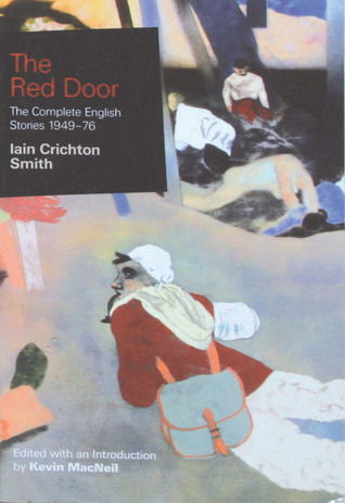 The Red Door: The Complete English Stories 1949-76 Iain Crichton Smith