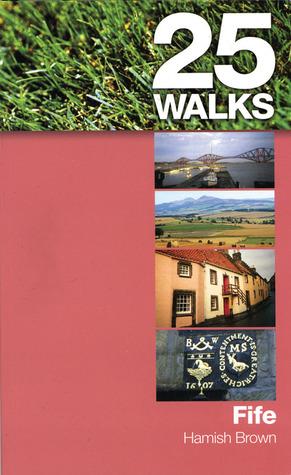 Fife (25 Walks) Hamish Brown