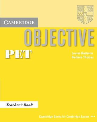 Objective PET Teachers Book  by  Louise Hashemi