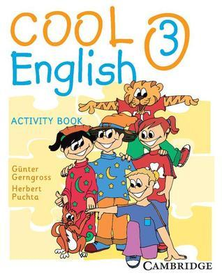 Cool English Level 3 Activity Book  by  Herbert Puchta