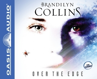 Over the Edge (Library Edition): A Novel  by  Brandilyn Collins