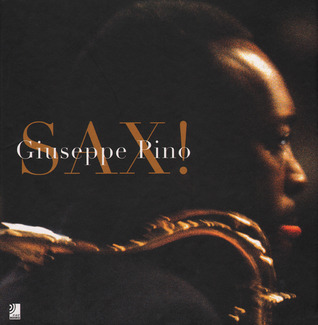 Sax  by  Guiseppe Pino