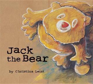 Jack the Bear  by  Christina Leist