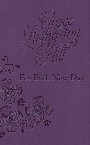 For Each New Day DiCarta  by  Grace Livingston Hill