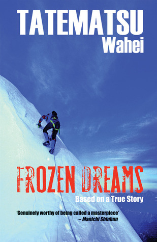 Frozen Dreams: A Japanese Adventure Novel  by  Wahei Tatematsu