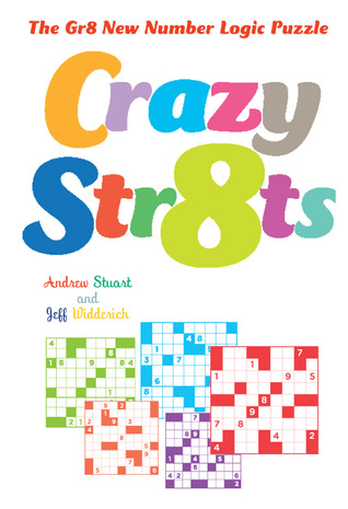 Crazy Str8ts: The Gr8 New Number Logic Puzzle  by  Andrew Stuart
