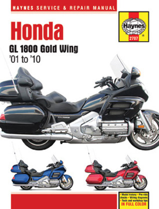 Honda GL 1800 Gold Wing 01 to 10  by  Editors Of Haynes Manuals
