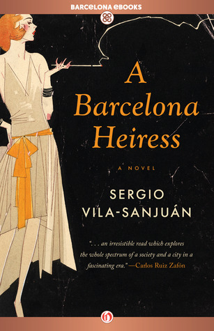 A Barcelona Heiress Sergio Vila-Sanjuán