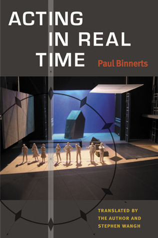 Acting in Real Time Paul Binnerts