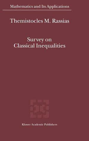 Survey on Classical Inequalities  by  Themistocles M. Rassias