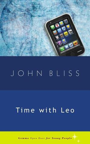Time with Leo John Bliss