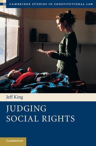 Judging Social Rights Jeff King