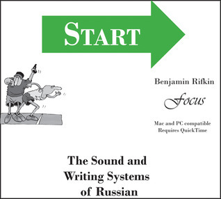 Start: The  Sound and Writing Systems of Russian  by  Benjamin Rifkin