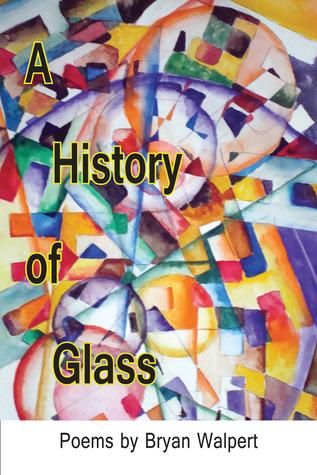 A History of Glass Bryan Walpert