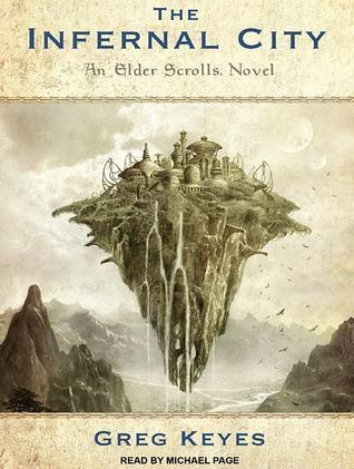 The Infernal City  (The Elder Scrolls, #1) Greg Keyes