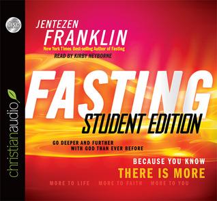 Fasting Forward: The Battle Cry of a New Generation Jentezen Franklin